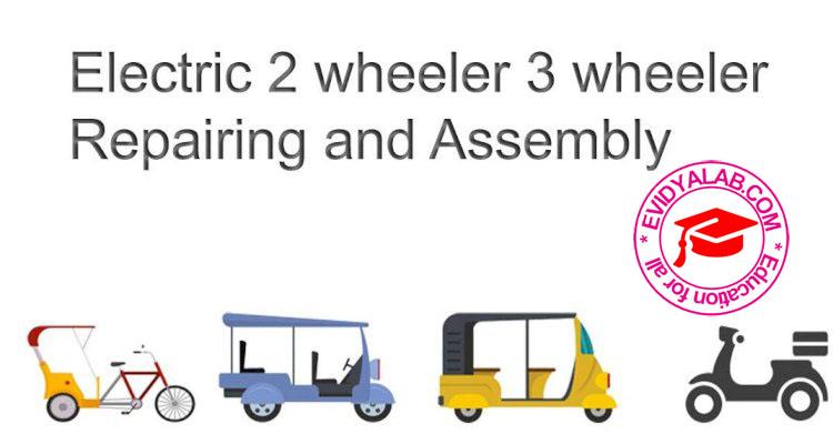Certificate in Electric Bike and E-rickshaw Repairing