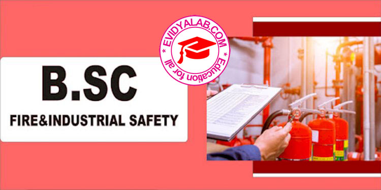 B.Sc. Fire & Industrial Safety