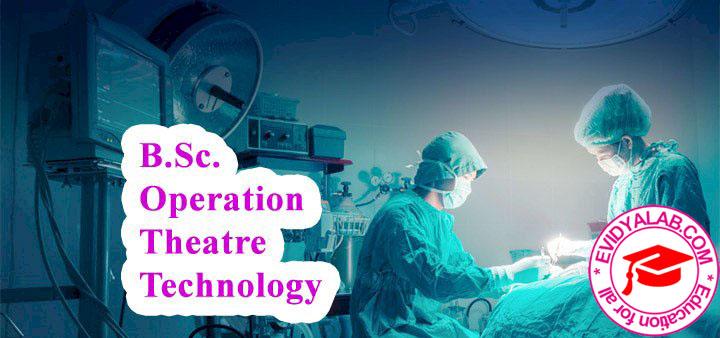 B.Sc Operation Theatre Technology (B.Sc OTT)