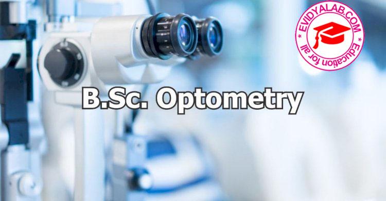 BSc Optometry (Bachelor of Science in Optometry)